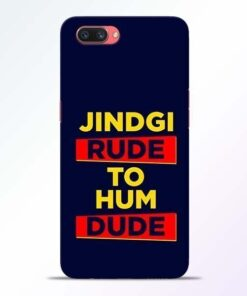 Zindagi Rude Oppo A3S Mobile Cover