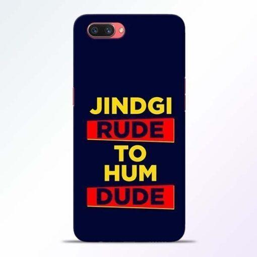 Zindagi Rude Oppo A3S Mobile Cover