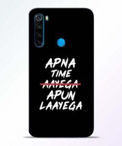 Apna Time Apun Xiaomi Redmi Note 8 Mobile Cover