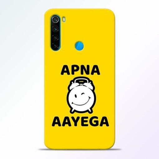 Apna Time Ayega Xiaomi Redmi Note 8 Mobile Cover