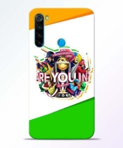 Are you In Xiaomi Redmi Note 8 Mobile Cover