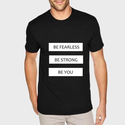 Be Fearless T-shirt for Men