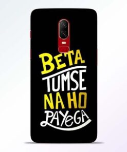 Beta Tumse Na OnePlus 6 Mobile Cover