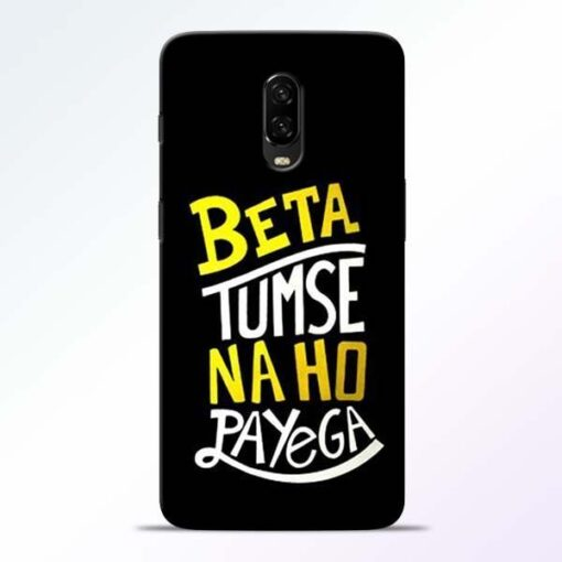 Beta Tumse Na OnePlus 6T Mobile Cover