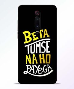 Beta Tumse Na Redmi K20 Mobile Cover