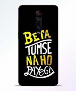 Beta Tumse Na Redmi K20 Pro Mobile Cover