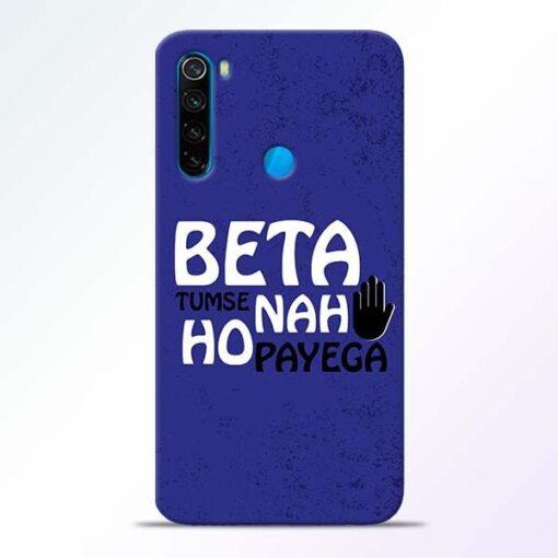 Beta Tumse Na Xiaomi Redmi Note 8 Mobile Cover