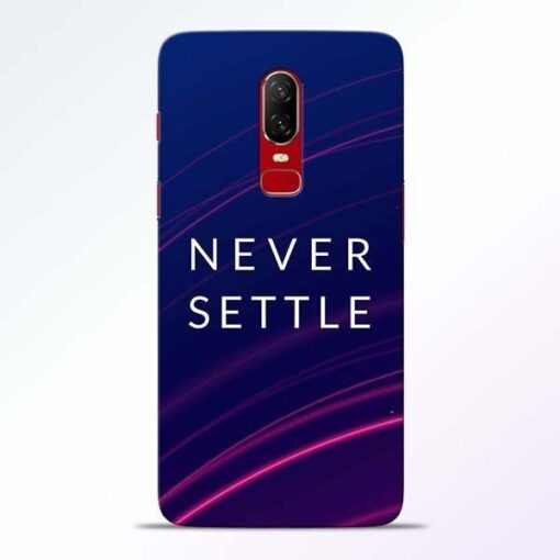 Blue Never Settle OnePlus 6 Mobile Cover