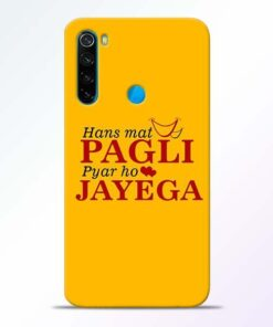 Hans Mat Pagli Xiaomi Redmi Note 8 Mobile Cover