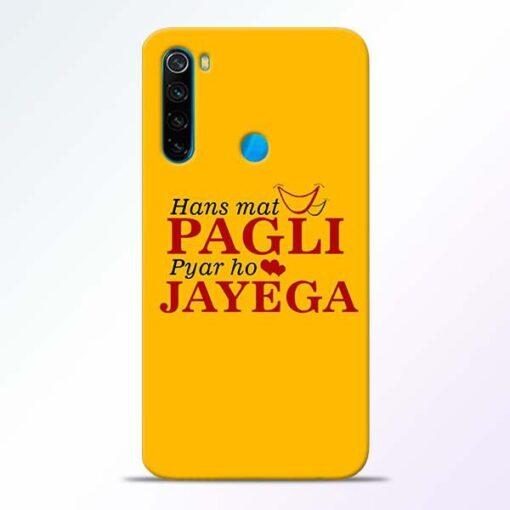 Hans Mat Pagli Xiaomi Redmi Note 8 Mobile Cover