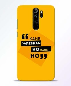 Kahe Pareshan Redmi Note 8 Pro Mobile Cover