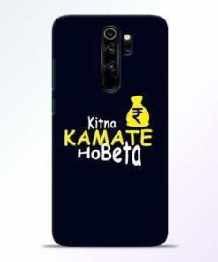 Kitna Kamate Ho Redmi Note 8 Pro Mobile Cover