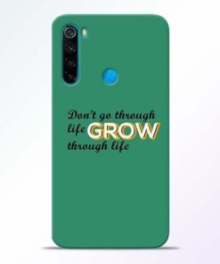 Life Grow Xiaomi Redmi Note 8 Mobile Cover
