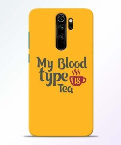 My Blood Tea Redmi Note 8 Pro Mobile Cover