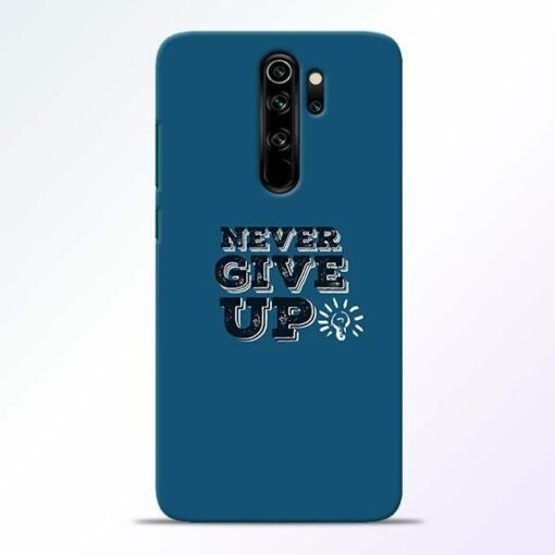 Never Give Up Redmi Note 8 Pro Mobile Cover