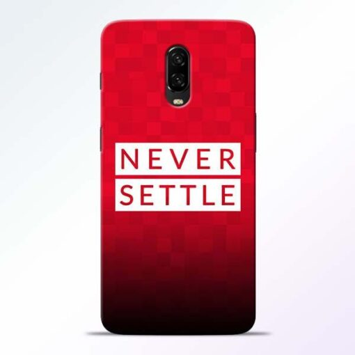 Never Settle OnePlus 6T Mobile Cover