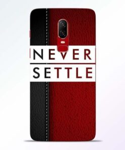 Red Never Settle OnePlus 6 Mobile Cover
