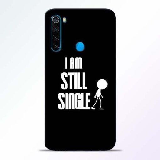 Still Single Xiaomi Redmi Note 8 Mobile Cover