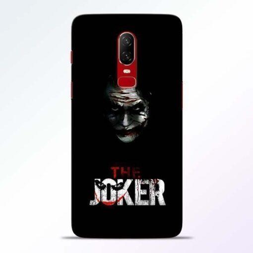 The Joker OnePlus 6 Mobile Cover