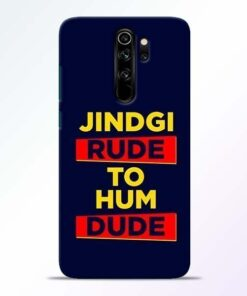 Zindagi Rude Redmi Note 8 Pro Mobile Cover