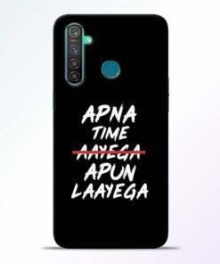 Apna Time Apun Realme 5 Pro Mobile Cover
