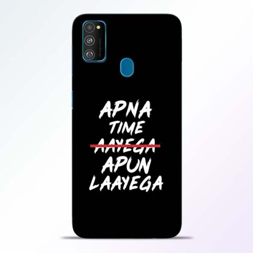 Apna Time Apun Samsung Galaxy M30s Mobile Cover
