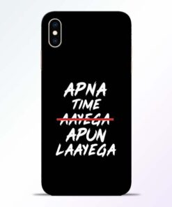 Apna Time Apun iPhone XS Max Mobile Cover