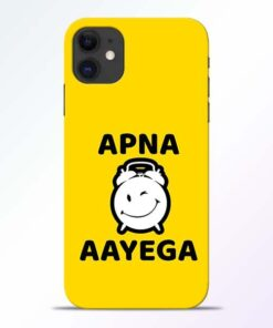Apna Time Ayega iPhone 11 Mobile Cover
