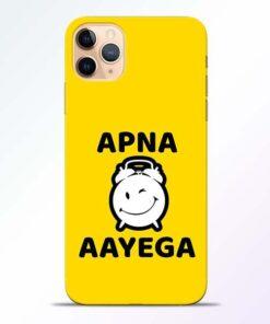 Apna Time Ayega iPhone 11 Pro Mobile Cover