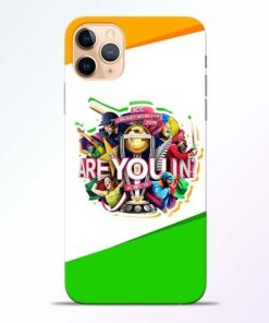 Are you In iPhone 11 Pro Mobile Cover