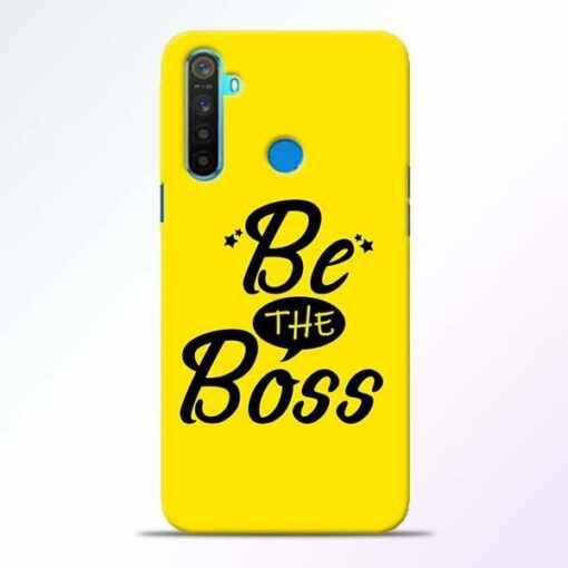 Be The Boss Realme 5 Mobile Cover