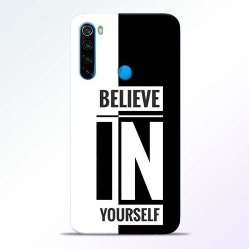 Believe Yourself Redmi Note 8 Mobile Cover - CoversGap