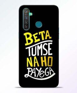 Beta Tumse Na RealMe 5 Pro Mobile Cover - CoversGap