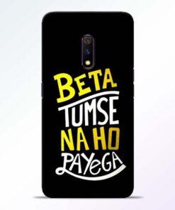 Beta Tumse Na RealMe X Mobile Cover - CoversGap