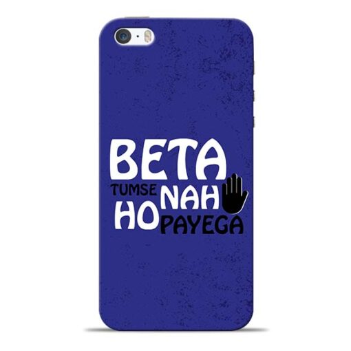 Beta Tumse Na iPhone 5s Mobile Cover