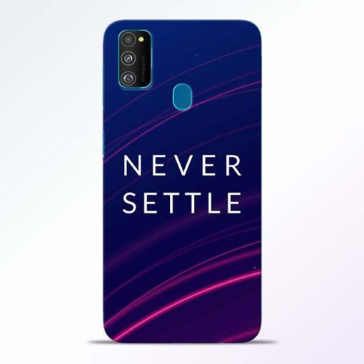 Blue Never Settle Samsung Galaxy M30s Mobile Cover