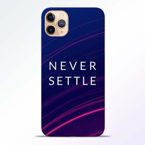 Blue Never Settle iPhone 11 Pro Mobile Cover
