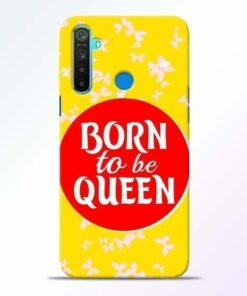 Born Queen Realme 5 Mobile Cover