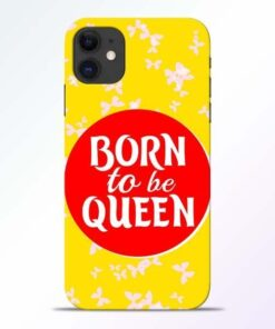 Born Queen iPhone 11 Mobile Cover