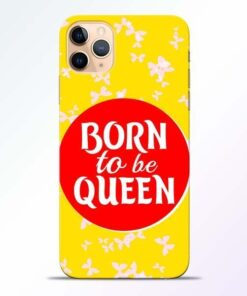 Born Queen iPhone 11 Pro Mobile Cover