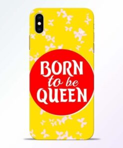 Born Queen iPhone XS Max Mobile Cover