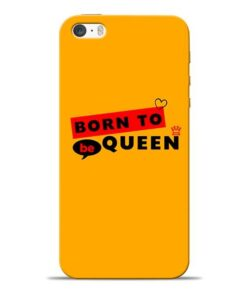Born to Queen iPhone 5s Mobile Cover
