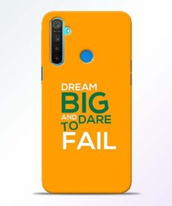 Dare to Fail Realme 5 Mobile Cover