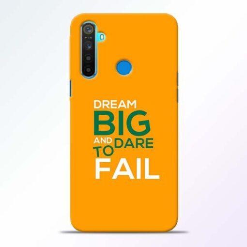 Dare to Fail Realme 5 Mobile Cover