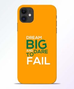 Dare to Fail iPhone 11 Mobile Cover