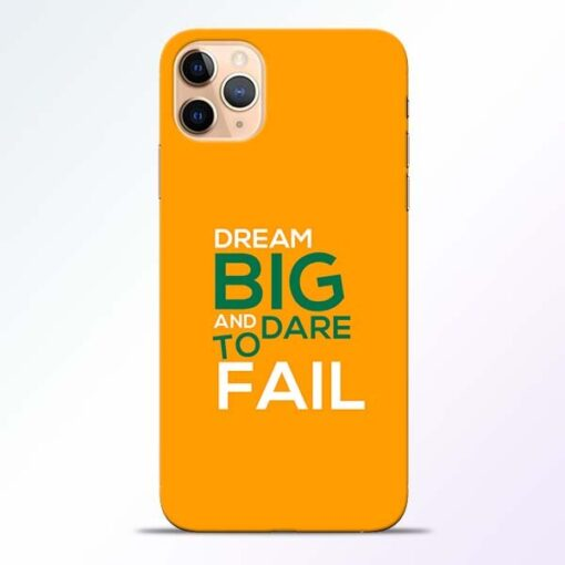 Dare to Fail iPhone 11 Pro Mobile Cover