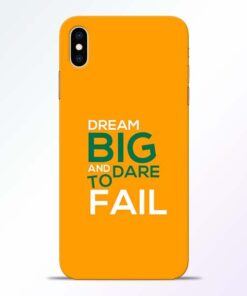 Dare to Fail iPhone XS Max Mobile Cover