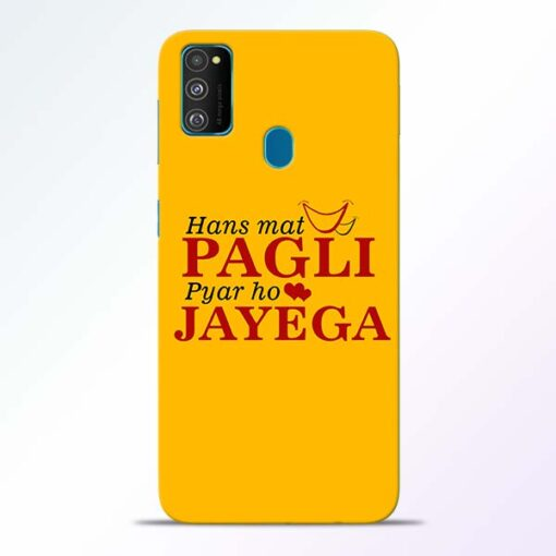 Hans Mat Pagli Samsung Galaxy M30s Mobile Cover