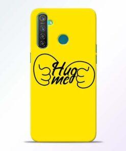 Hug Me Hand Realme 5 Pro Mobile Cover