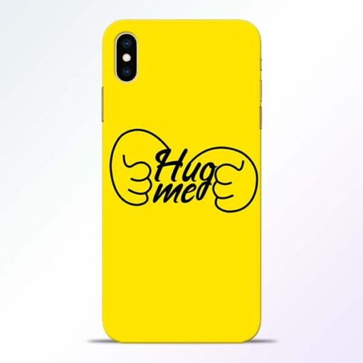 Hug Me Hand iPhone XS Max Mobile Cover